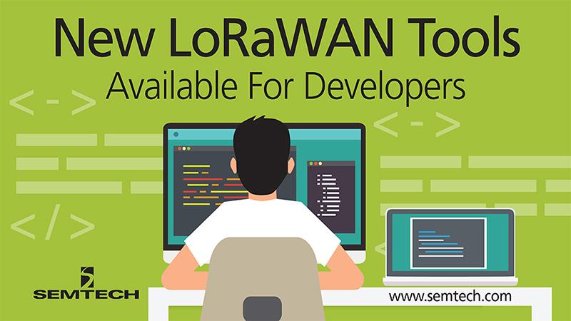 Semtech推出全新工具来改善开发人员使用LoRaWAN协议的体验
