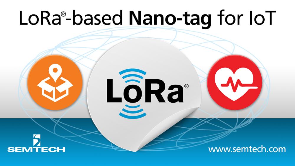 Semtech发布业界首款基于LoRa技术的物联网应用一次性微纳型电子标签