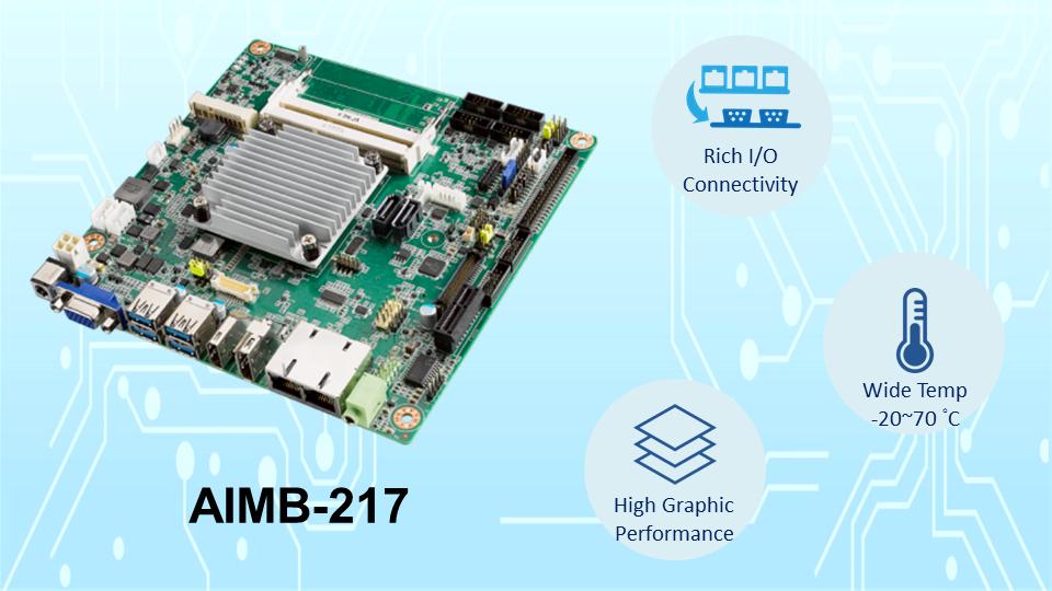 研华发布支持宽温工作的超薄Mini-ITX主板AIMB-217