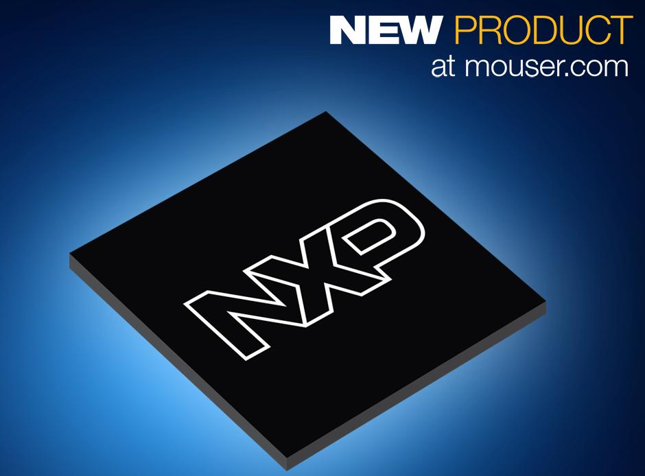 NXP的S32V234视觉和传感器融合处理器在贸泽开售为ADAS 应用提供64位处理功能