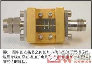 图6图中的连接器之间的传输线上焊接了两根导线这些导线的存在增加了电容值并在TDR图中显示为阻抗值的降低