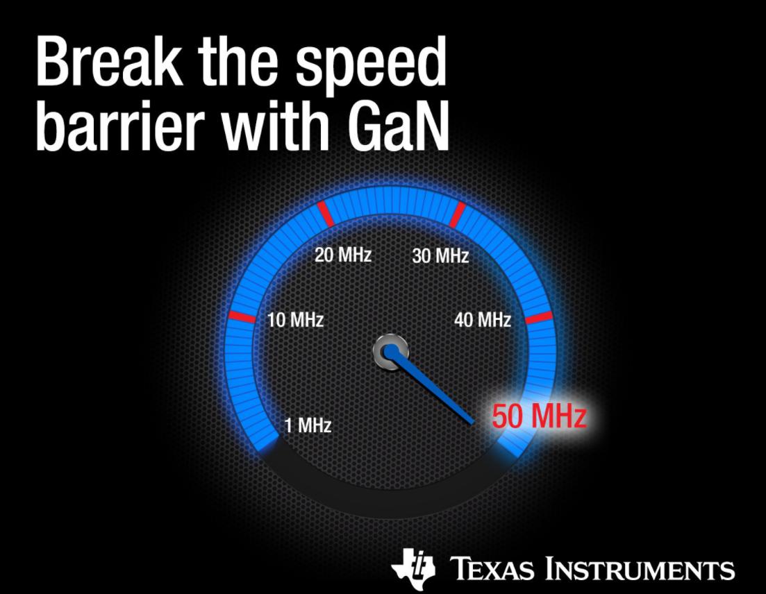 TI推出业内最小、最快的GaN驱动器,扩展其GaN电源产品组合
