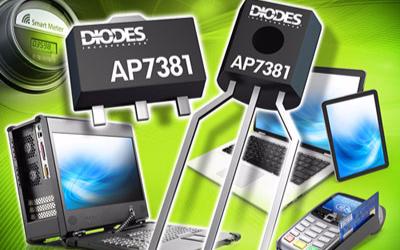 Diodes 公司推出 AP7381 这款正稳压...