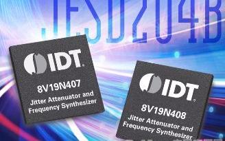 IDT公司发布全新抖动衰减器和频率合成器产品