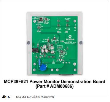 如何使用MCP39F521功率监视器演示板来评估MCP39F521器件的详细概述