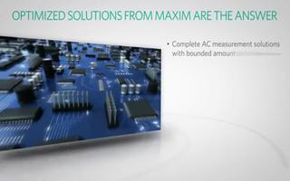 Maxim交流电测量技术为智能电网的未来铺平道路
