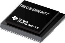 TMS320DM6467T 数字媒体片上系统