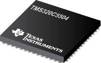 TMS320C5504 定点数字信号处理器