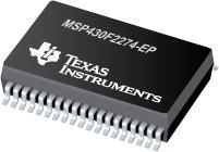 MSP430F2274-EP 具有 32kB 闪存和 1K RAM 的 16 位超低功耗微控制器