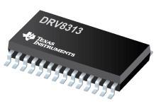 DRV8313 三路 1/2 H 桥驱动器 IC