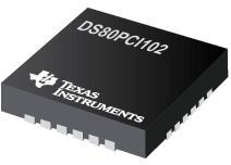DS80PCI102 具有均衡和去加重功能的 2.5 Gbps/5.0 Gbps/8.0 Gbps 1 线路 PCI Express 中继器