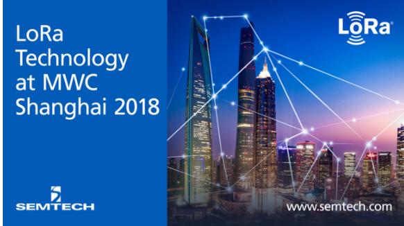 Semtech将在2018年世界移动大会展示LoRa®器件和无线射频技术