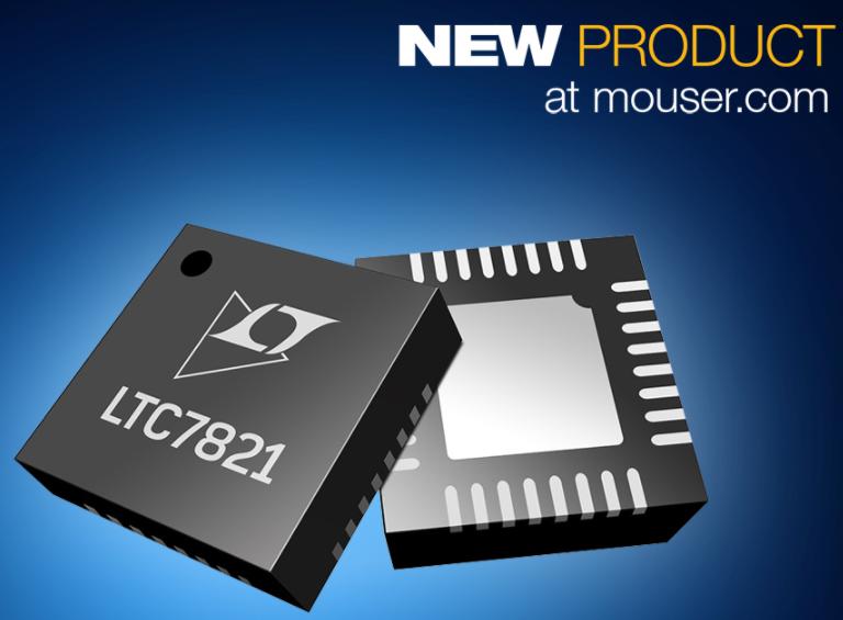 贸泽电子开始分销基于Analog的LTC7821降压型转换器