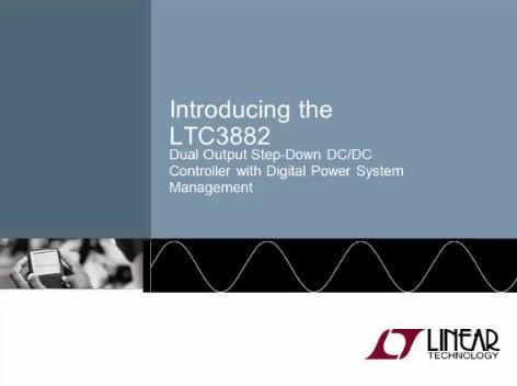 关于 LTC3882 的介绍与应用