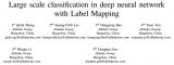 一种称为标签映射(LM)的方法来解决大规模分类问...