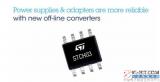 意法半导体推出一款STCH03脉宽调制控制器