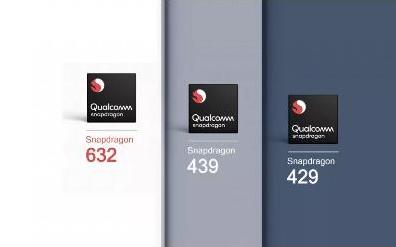 高通全新骁龙移动平台来袭 骁龙632、439 和...