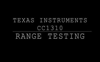关于CC1310通信远距离能力测试