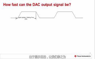 讨论DAC的稳定时间及更新速度