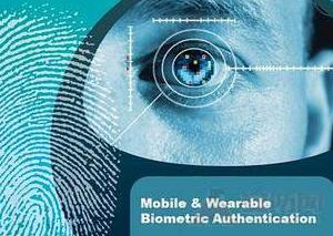 生物识别技术不断完善,助力引领安防新革命力量