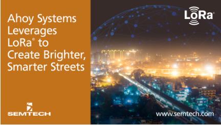 Semtech通过LoRa技术打造智能街灯产品