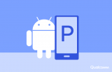 谷歌宣布正式推出Android P