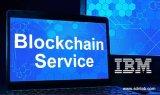 IBM将用区块链解决车辆日常维护和跟踪等问题