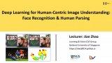 """基于深度學習的任務圖像理解:人臉識別與人物解析"""""""