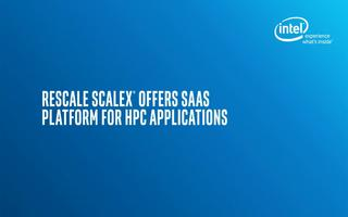 RESCALE SCAPEX为HPC应用提供SaaS平台