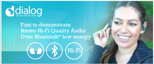 Dialog 蓝牙低功耗传输立体声HiFi音频龙8娱乐城官网即将登场2018年蓝牙世界大会