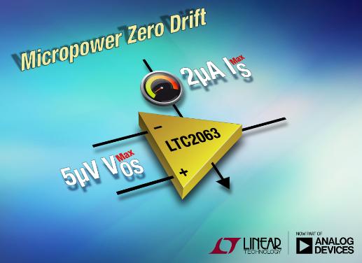 凌力尔特零漂移运算放大器LTC2063:采用SOT-23和SC70封装,业界最低功耗