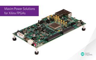 Xilinx FPGA的Maxm电源解决方案