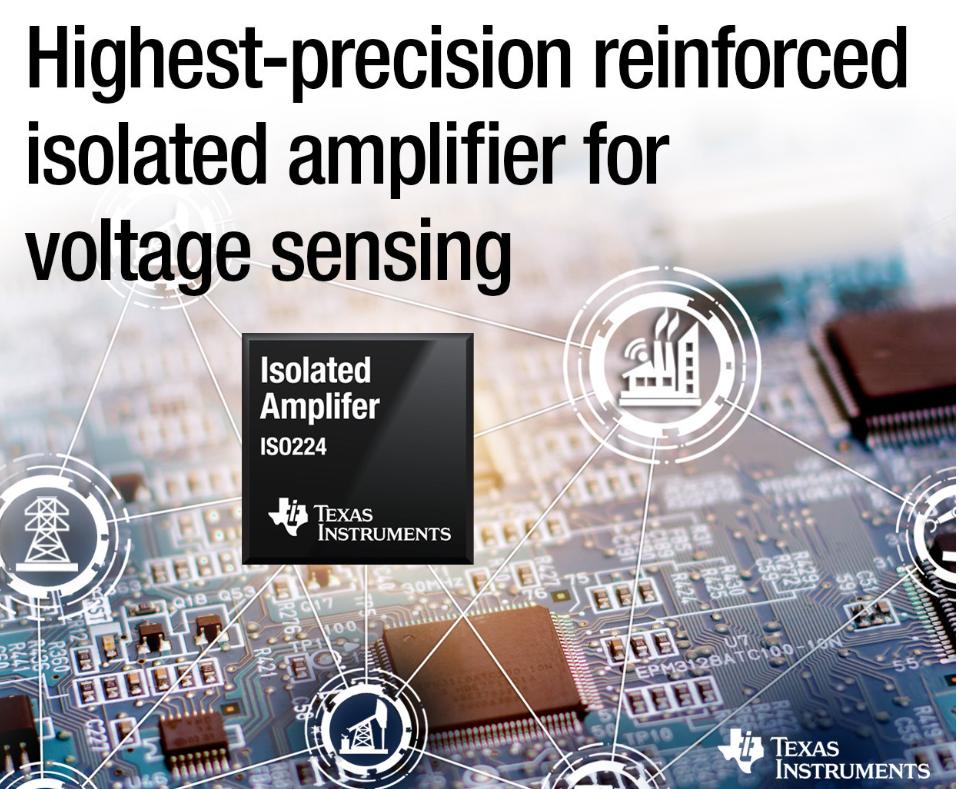 TI新一代隔离放大器可在工业电压检测中实现极长寿命和精确测量