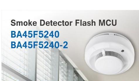 Holtek推出感烟探测器MCU BA45F5240及BA45F5240-2,具备AFE与双通道IR发射驱动电路