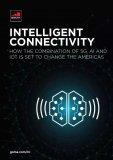 5G、AI和IoT的组合如何改变美洲