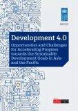 《发展4.0:亚太地区加速实现可持续发展目标中的...