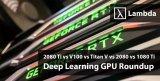 什么是最好的深度学习GPU?分析几款目前最优秀的GPU
