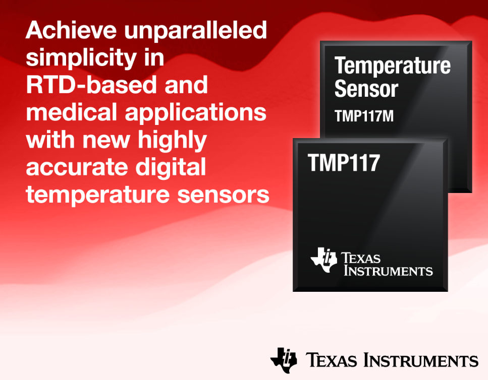 TI推高精度数字温度传感器 大幅简化工业和医疗系统设计