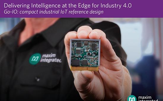 Maxim最新Go-IO平台将智能化推向数字工厂...