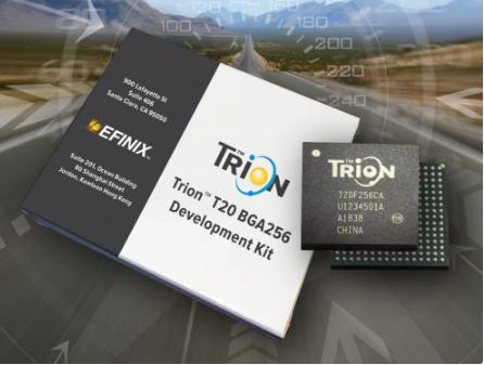 Efinix® 推出Trion™ T20 FPGA样品 支持主要客户和市场的需求