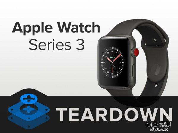 AppleWatchSeries3拆解 做工及用料如何