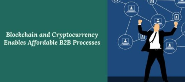 区块链对B2B流程的好处是什么