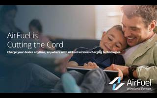 无线充电将迎变革之年 AirFuel引领无线充电2.0时代