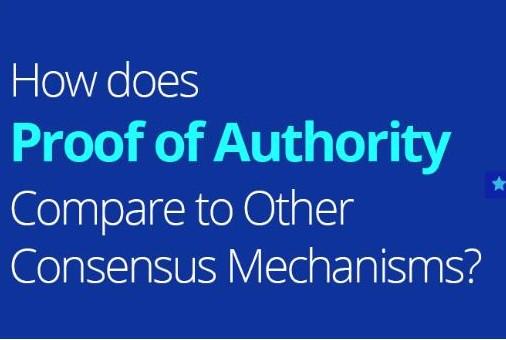 区块链共识机制权威证明PoA的优缺点介绍