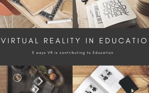 虚拟现实技术为教育事业做出了哪些贡献?
