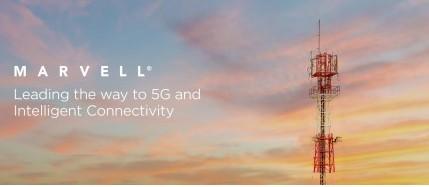 三星与Marvell厂商合作将进一步推动下一轮5G创新