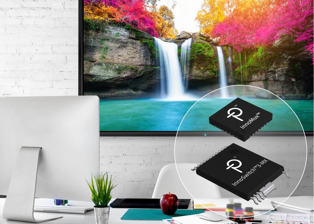 Power Integrations发布适用于显示器电源的InnoMux™芯片组