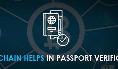 区块链将如何改变国际身份证护照的验证方式