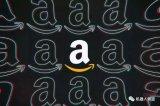 """亚马逊悄然取消争议条款,不再要求第三方卖家提供""""全网最低价"""""""