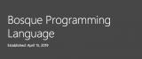 微软正式发布了一种名为Bosque的全新编程语言